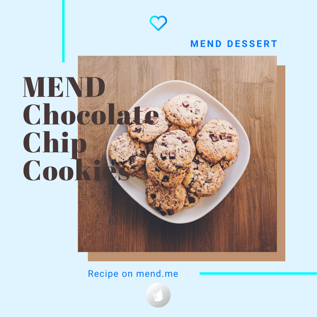 MEND Chocolate Chip Cookies